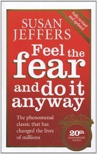 Review: Feel the Fear & Do it Anyway